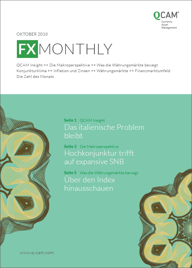 FX Monthly Oktober 2018 - Das italienische Problem bleibt