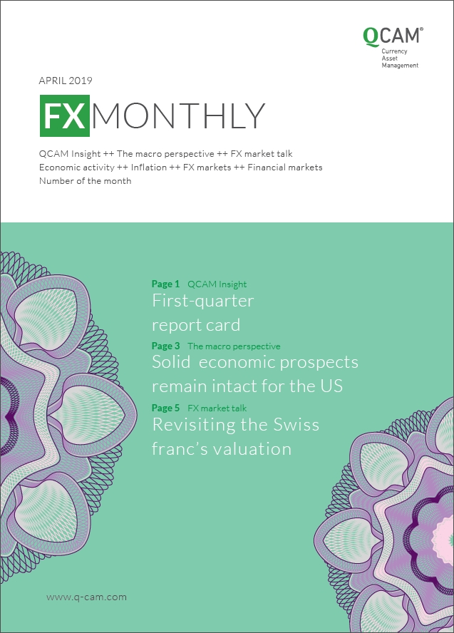 First-quarter report card / Solid economic prospects remain intact for the US / Revisiting the Swiss franc's valuation