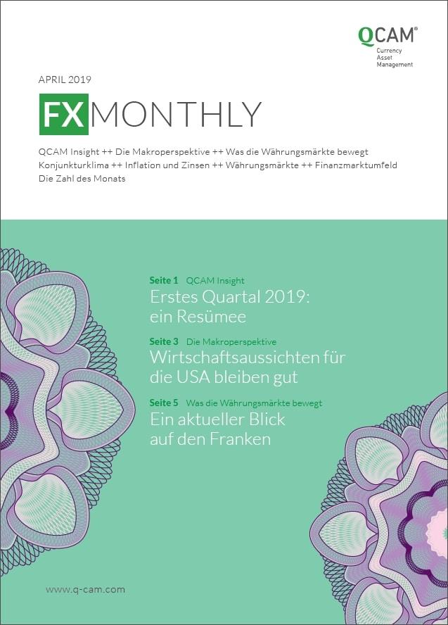 Erstes Quartal: erstes Resümee / Wirtschaftsaussichten für die USA bleiben gut / Ein aktueller Blick auf den Franken